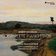 COMPLETE PIANO TRIO/ CHRISTOPHE GAUGUE, TRIO WANDERER [슈만: 피아노 트리오 전곡, 피아노 4중주, 5중주 - 반더러 트리오]