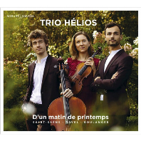 D`UN MATIN DE PRINTEMPS/ TRIO HELIOS [프랑스 피아노 트리오: 생상스, 라벨, 불랑제 - 트리오 엘리오스]