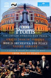 BBC PROMS: UNESCO CONCERT FOR PEACE/ VALERY GERGIEV [말러: 교향곡 6번, R.슈트라우스: <그림자 없는 여인> 환상곡 외]