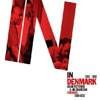 IN DENMARK 1959-1960 [FEATURING STAN GETZ] [DIGIPACK]