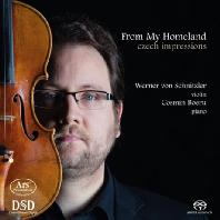 FROM MY HOMELAND: CZECH IMPRESSIONS/ WERNER VON SCHNITZLER [SACD HYBRID] [스메타나: 내 조국으로부터 & 야나체크: 바이올린 소나타 & 드보르자크: 네 개의 낭만적 소품 외 - 베르너 폰 슈니츨러] ]