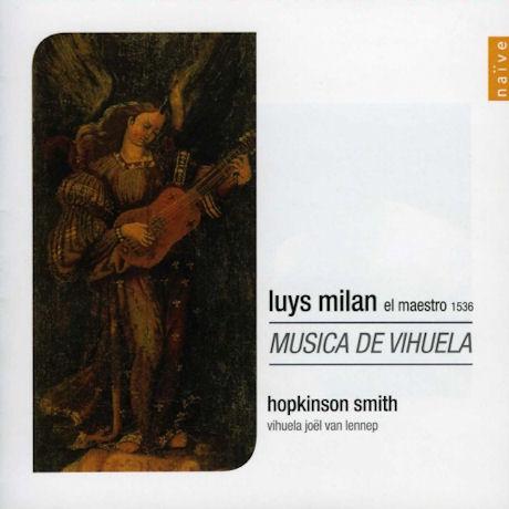 EL MAESTRO 1536: MUSICA DE VIHUELA/ HOPKINSON SMITH [밀란: 비우엘라 데 마노의 음악]