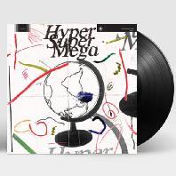 HYPER SUPER MEGA [VINYL]