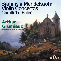 VIOLIN CONCERTOS & LA FOLIA/ ARTHUR GRUMIAUX [브람스, 멘델스존: 바이올린 협주곡 & 코렐리: 라 폴리아 - 아르투르 그뤼미오]