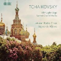 ALL-NIGHT VIGIL & SACRED CHORAL WORKS/ LATVIAN RADIO CHOIR, SIGVARDS KLAVA [차이코프스키: 철야기도송, 종교합창음악 - 라트비아 방송 합창단]