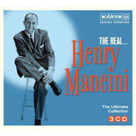 THE REAL... HENRY MANCINI: THE ULTIMATE HENRY MANCINI COLLECTION