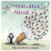 PACHELBEL'S GREATEST HIT: THE ULTIMATE CANON [파헬벨: 그레이티스트 히트]