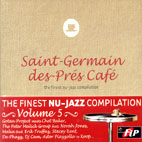 SAINT-GERMAIN-DES-PRES CAFE VOL.5/ THE FINEST NU-JAZZ COMPILATION