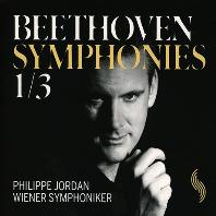 SYMPHONIES 1 & 3/ PHILIPPE JORDAN [베토벤: 교향곡 1, 3번 <영웅>ㅣ조르당]