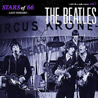 STARS OF 66: LAST CONCERT [FAB4 CHRONICLE SERIES VOL.7]