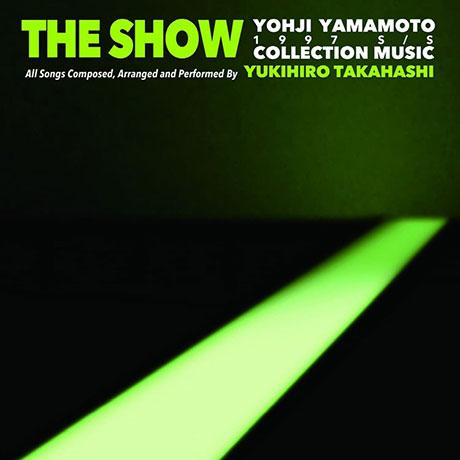 THE SHOW YOHJI YAMAMOTO COLLECTION 1997 S/S