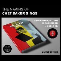 SINGS: THE MAKING OF CHET BAKER SINGS [CD+미공개 사진 수록책자]