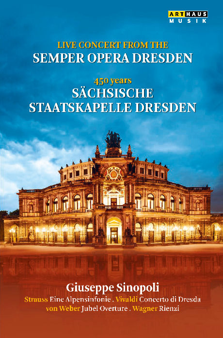 LIVE CONCERT FROM THE SEMPER OPERA DRESDEN/ GUISEPPS SINOPOLI [드레스덴 슈타츠카펠레 창립 450주년 콘서트]