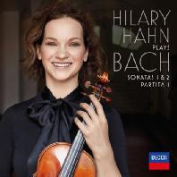 HILARY HAHN - PLAYS BACH: SONATAS 1 & 2  PARTITA 1 [바흐: 무반주 바이올린 소나타 1  2번  파르티타 1번 - 힐러리 한]