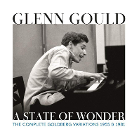 A STATE OF WONDER: THE COMPLETE GOLDBERG VARIATIONS 1955 & 1981 [바흐: 골드베르크 변주곡 - 글렌 굴드]