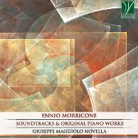SOUNDTRACKS & ORIGINAL PIANO WORKS/ GIUSEPPE MAGGIOLO NOVELLA [엔니오 모리코네: 사운드트랙과 오리지널 피아노 작품 - 주세페 마졸로 노벨라]