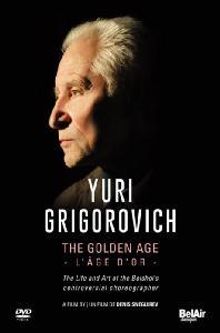 YURI GRIGOROVICH: THE GOLDEN AGE [유리 그리고로비치의 삶과 예술: 볼쇼이발레단의 전설 - 다큐] [한글자막]