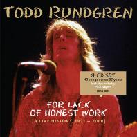 FOR LACK OF HONEST WORK: A LIVE HISTORY 1971-2006 [DELUXE]