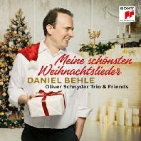 MEINE SCHONSTEN WEIHNACHTSLIED/ OLIVER SCHNYDER TRIO & FRIENDS [다니엘 베흘: 나의 가장 아름다운 크리스마스 캐롤 - 올리버 슈나이더 트리오 & 친구들]