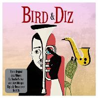 BIRD & DIZ [3 ORIGINAL JAZZ ALBUMS]