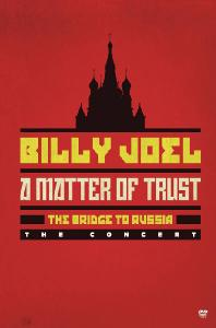 A MATTER OF TRUST: BRIDGE TO RUSSIA THE CONCERT