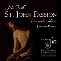 ST. JOHN PASSION/ APOLLO`S FIRE, JEANNETTE SORRELL [바흐: 요한 수난곡 - 자네트 소렐]