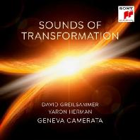 SOUNDS OF TRANSFORMATION/ YARON HERMAN, GENEVA CAMERATA [데이빗 그렐자메르: 변화의 소리]