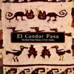 EL CONDOR PASA: THE BEST FLUTE MUSIC OF THE ANDES [엘 콘도 파사] [핫트랙스 단독음반]