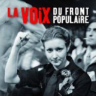 LA VOIX DU FRONT POPULAIRE [인민전선의 목소리]