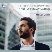 THE COMPLETE GUITAR WORKS/ MICKAEL VIEGAS [빌라-로보스: 기타 작품집 - 미카엘 비에가스]