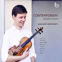 CONTEMPORARY SPANISH VIOLIN/ ALEJANDRO BUSTAMANTE [알레한드르 부스타만: 오늘날 스페인의 바이올린 음악]
