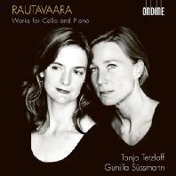 WORKS FOR CELLO AND PIANO/ TANJA TETZLAFF, GUNILLA SUSSMANN [라우타바라: 첼로 소나타 1&2번, 무반주 첼로 소나타, 내 마음의 노래 외 - 타냐 테츨라프]