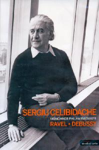 RAVEL AND DEBUSSY/ SERGIU CELIBIDACHE