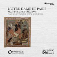 NOTRE-DAME DE PARIS: MASS FOR CHRISTMAS DAY/ MARCEL PERES [파리의 단선율 성가: 17, 18 세기 크리스마스의 미사 - 앙상블 오르가눔]