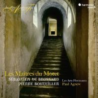LES MAITRES DU MOTET/ LES ARTS FLORISSANTS [모테트의 대가들: 브로사르 & 부테이예]