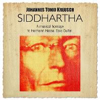 SIDDHARTHA: A MUSICAL HOMAGE TO HERMANN HESSE