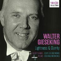 LIGHTNESS & CLARITY [드뷔시, 라벨: 피아노 작품 전곡 & 모차르트: 피아노 협주곡과 소나타 - 발터 기제킹]