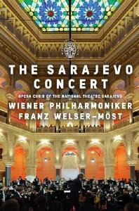 THE SARAJEVO CONCERT/ FRANZ WELSER-MOST [프란츠 벨저- 뫼스트 & 빈 필 하모닉: 사라예보 콘서트]