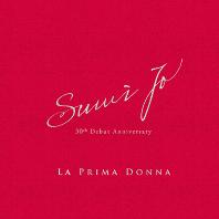 LA PRIMA DONNA [조수미: 라 프리마돈나 - 데뷔 30주년 기념]