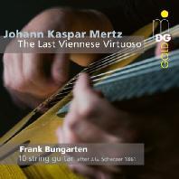 THE LAST VIENNESE VIRTUOSO/ FRANK BUNGARTEN [SACD HYBRID] [요한 메르츠: 기타 곡 외 슈베르트, 사티 기타 편곡 모음 - 프란츠 분가르텐]