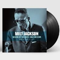 WIZARD OF THE VIBES & MILT JACKSON [180G LP]