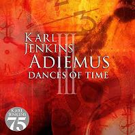 DANCES OF TIME [칼 젠킨스 & 아디에무스 3집: 시간의 춤]