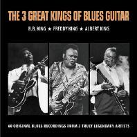 B.B. KING/ FREDDY KING/ ALBERT KING - THE 3 GREAT KINGS OF BLUES GUITAR