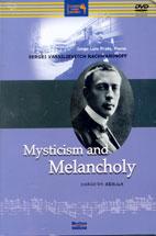 SERGEI <!HS>RACHMANINOV<!HE>/ MYSTICISM AND MELANCHOLY (신비주의의 우수)/ JORGE LUIS PRATS