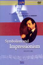 CLAUDE <!HS>DEBUSSY<!HE>/ SYMBOLISM AND IMPRESSIONISM (상징과 인상주의)/ GORDON FERGUS