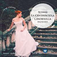 LA CENERENTOLA: HIGHLIGHTS/ CARLO RIZZI [INSPIRATION] [로시니: 신데렐라 (하이라이트)]