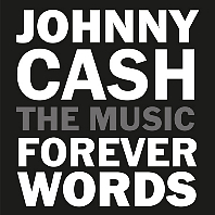 JOHNNY CASH: THE MUSIC FOREVER WORDS