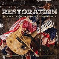 RESTORATION: REIMAGINING THE SONGS OF ELTON JOHN AND BERNIE TAUPIN [DIGIPACK]
