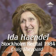 STOCKHOLM RECITAL 1984/ CRAIG SHEPPARD [이다 헨델: 스톡홀름 리사이틀]