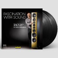 NUBERT: FASCINATION WITH SOUND [180G 45 RPM LP]